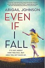 Even If I Fall Kindle Edition