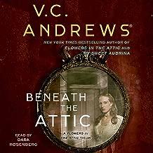 Beneath the Attic: Dollanganger, Book 9
