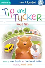 Tip and Tucker Road Trip (I AM A READER: Tip and Tucker) Kindle Edition