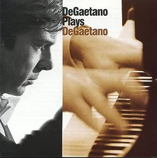 DeGaetano Plays DeGaetano
