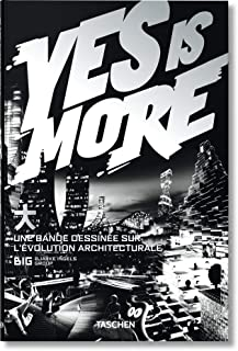 Yes is More. An Archicomic on Architectural Evolution