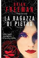 La ragazza di pietra (I thriller con Jonathan Stride) Formato Kindle