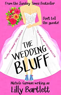 The Wedding Bluff: The hilarious happily ever after romcom about best friends and tying the knot (Carlton Square Book 1)