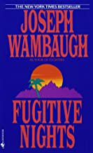 Best fugitive nights joseph wambaugh Reviews