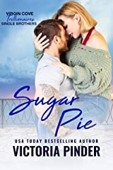 Sugar Pie: Virgin Cove Trillionaires (Single Brothers Book 3) Kindle Edition