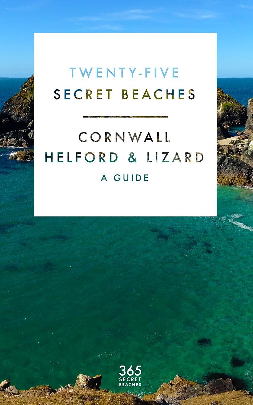 豊富ロッドに対応するTwenty Five Secret Beaches: Cornwall - Helford & Lizard (Guide) (English Edition)