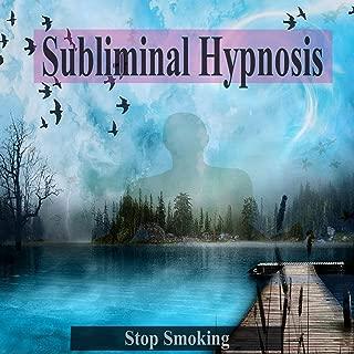 Stop Smoking Subliminal Hypnosis