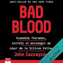 Bad Blood: Scandale Theranos, secrets et mensonges au cœur de la Silicon Valley