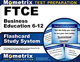 FTCE Business Education 6-12 Flashcard Study System: FTCE Test Practice Questions & Exam Review for the Florida Teacher Certification Examinations (Cards)