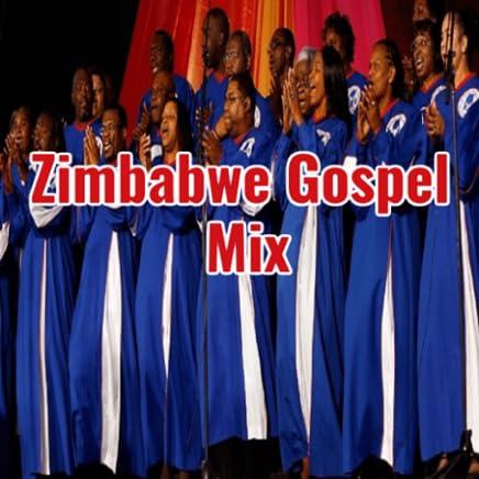 Zimbabwe Gospel Mix