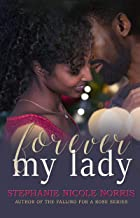 Forever My Lady (Lunch Break Series Book 5)