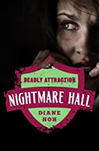 Deadly Attraction (Nightmare Hall Book 3)