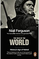The War of the World: History's Age of Hatred Kindle Edition