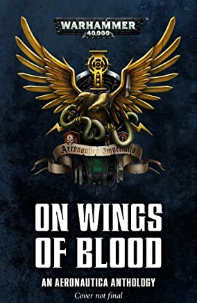On Wings of Blood: An Aeronautica Anthology