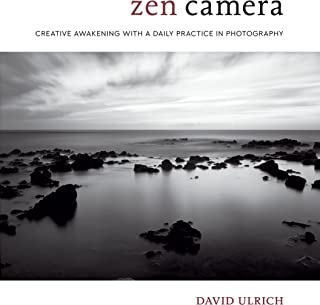Zen Camera: Creative Awakening with a Daily Practice in Photography (English Edition)