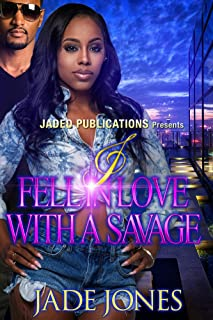 I Fell in Love with a Savage: A Standalone Novel