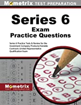 Series 6 Exam Practice Questions: Series 6 Practice Tests & Review for the Investment Company Products/Variable Contracts Limited Representative Qualification Exam