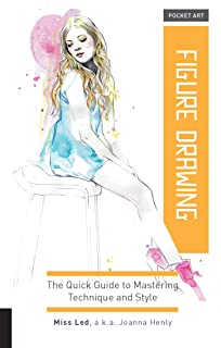 Pocket Art: Figure Drawing: The quick guide to mastering technique and style