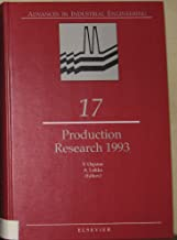Production Research 1993 (Advances in Industrial Engineering)