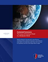 Contested Commons: The Future of American Power in a Multipolar World