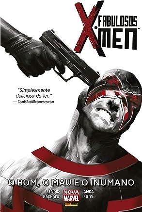 Os Fabulosos X-men: O Bom, o Mau e o Inumano