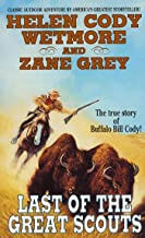 Last of the Great Scouts: The True Story of Buffalo Bill Cody
