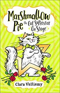 Marshmallow Pie The Cat Superstar On Stage (Marshmallow Pie the Cat Superstar, Book 4)