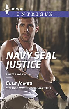 Navy SEAL Justice: A Thrilling FBI Romance (Covert Cowboys, Inc. Book 5)