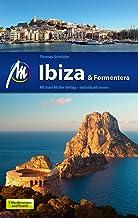 Ibiza & Formentera Reiseführer Michael Müller Verlag: Individuell reisen mit vielen praktischen Tipps.