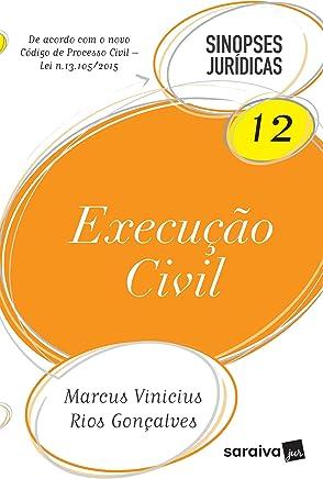 Execução Civil - Coleção Sinopses Jurídicas 12