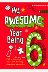 My Awesome Year being 6 Hardcover