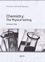 Chemistry: The Physical Setting 2013 Answer Key (Prentice Hall Brief Review for the New York Regents Exam)