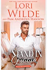 The Stand-in Groom: A Romantic Comedy (Wrong Way Weddings Book 3) Kindle Edition