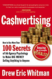 Cashvertising: How to Use 50 Secrets of Ad-Agency Psychology to Make Big Money Selling Anything to Anyone