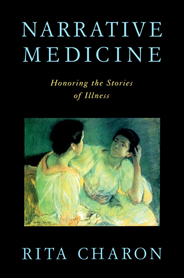 追放する定義ハードリングNarrative Medicine: Honoring the Stories of Illness (English Edition)