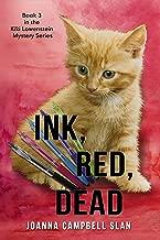 Ink, Red, Dead: A Cozy Hobby Mystery (Kiki Lowenstein Cozy Mystery Series Book 3)
