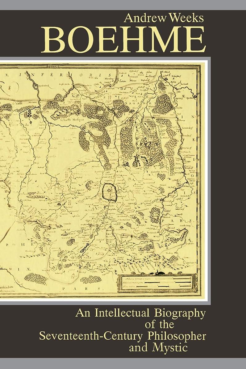 酸化物好戦的な症候群Boehme: An Intellectual Biography of the Seventeenth-Century Philosopher and Mystic