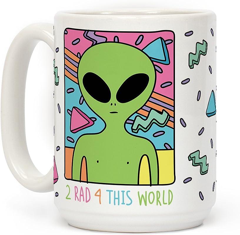 LookHUMAN 2 Rad 4 This World White 15 Ounce Ceramic Coffee Mug