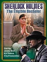 Sherlock Holmes: The Eligible Bachelor