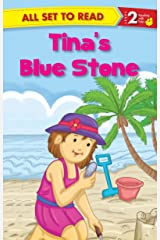 Tina's Blue Stone : All Set To Read Kindle Edition
