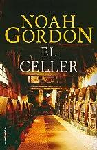 El celler (BIBLIOTECA NOAH GORDON) (Catalan Edition)