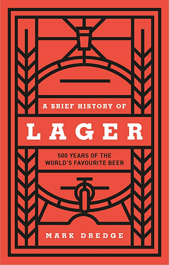 ミトン単調な地球A Brief History of Lager: 500 Years of the World's Favourite Beer (English Edition)