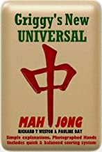 Griggy's Universal Guide to Mahjong: Simplified & balanced scoring. Includes illustrated game instructions. 44 Photographed Hands