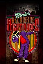 Nicole's Recurring Nightmares