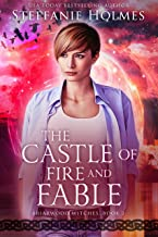 The Castle of Fire and Fable (Briarwood Witches Book 2)