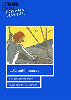 Loïc, petit mousse (French Edition)