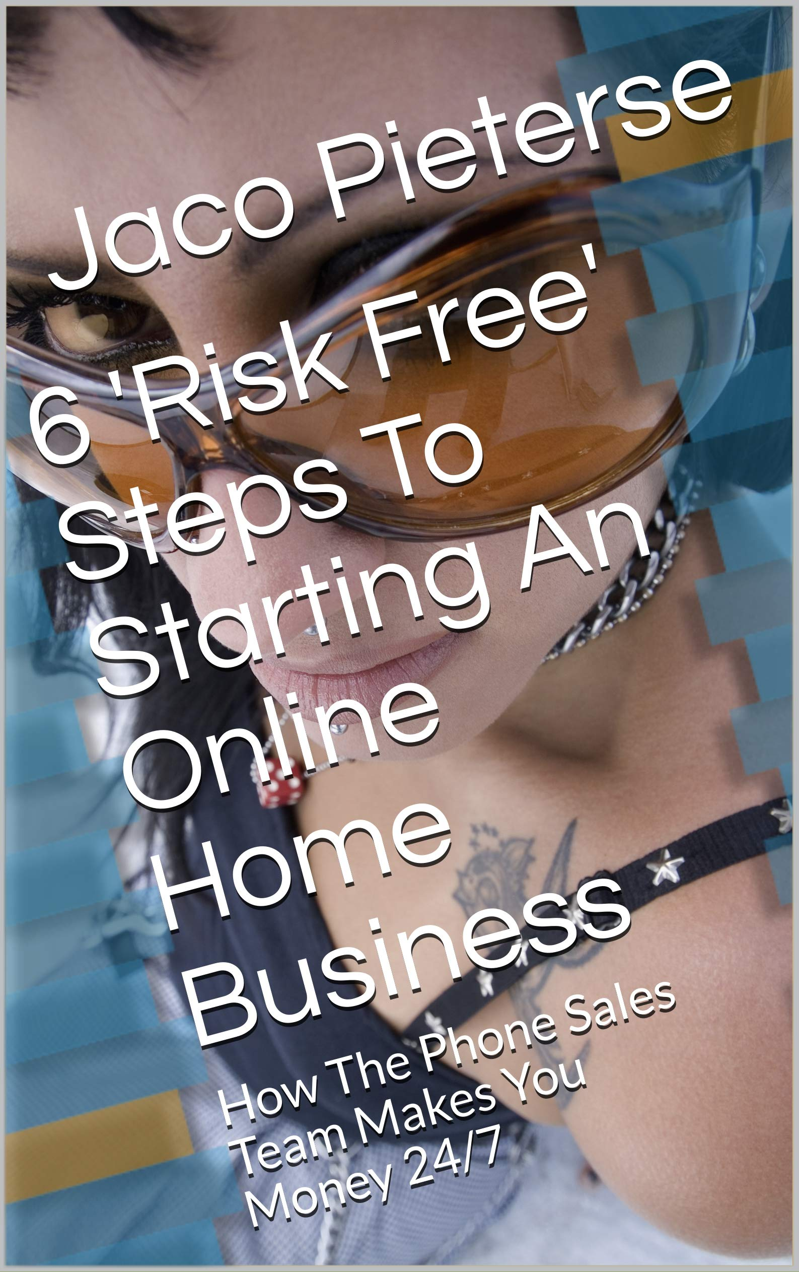 6 'Risk Free' Steps To Starting An Online Home Business: How The Phone Sales Team Makes You Money 24/7