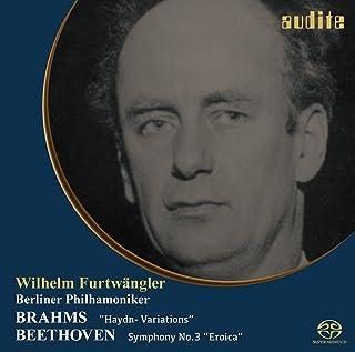ブラームス : ハイドンの主題による変奏曲 | ベートーヴェン : 交響曲第3番「英雄」  (Brahms : Variations on a Thema by Haydn | Beethoven : Symphony No.3 ''Eroic...