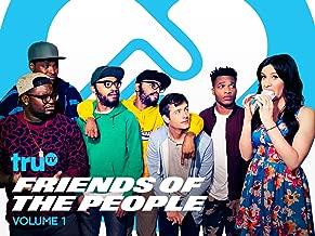 Friends of the People Season 1