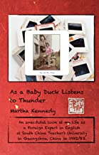 As a Baby Duck Listens to Thunder: A Foreign Expert in English, Guangzhou China, 1982-83